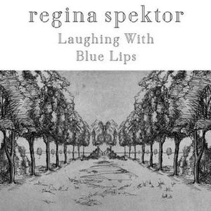 Laughing With - Image: Laughingwithblue lips regina