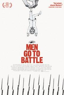 <i>Men Go to Battle</i> 2015 film directed by Zachary Treitz