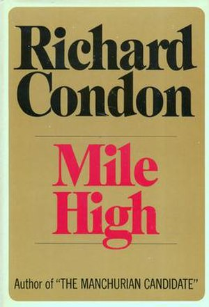 Mile High (novel) - Cover of the first hardback edition, published by Dial Press in 1969.