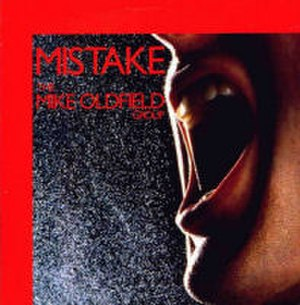 Mistake (Mike Oldfield song) - Image: Mistake (Mike Oldfield)