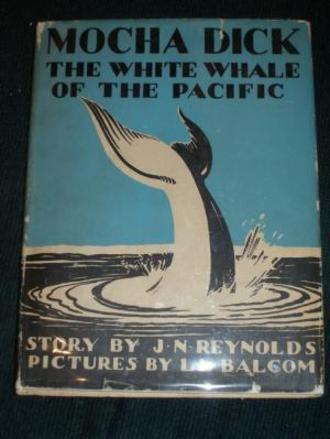 Jeremiah N. Reynolds - Mocha Dick, The White Whale of the Pacific, by Jeremiah N. Reynolds, 1932 cover, Charles Scribner's Sons, New York. Illustrations by Lowell LeRoy Balcom.