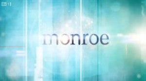 Monroe (TV series) - Image: Monroe intertitle
