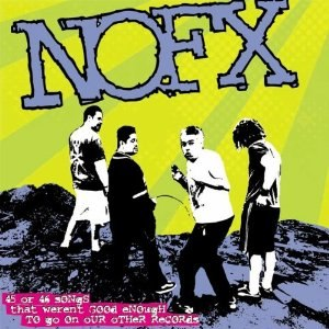 45 or 46 Songs That Weren't Good Enough to Go on Our Other Records - Image: NOFX 45 or 46 Songs That Weren't Good Enough to Go on Our Other Records cover