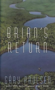https://upload.wikimedia.org/wikipedia/en/thumb/4/4a/Paulsen_-_Brian%27s_Return_Coverart.jpg/220px-Paulsen_-_Brian%27s_Return_Coverart.jpg