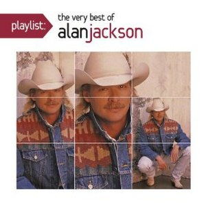 Playlist: The Very Best of Alan Jackson - Image: Playlist Alan Jackson