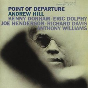 Point of Departure (Andrew Hill album) - Image: Point of Departure