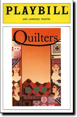 Quilters (musical) - Broadway Playbill
