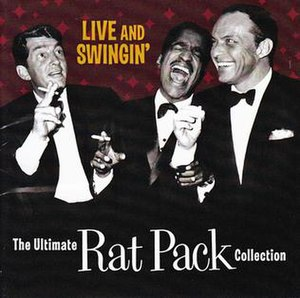 The Ultimate Rat Pack Collection: Live & Swingin' - Image: Ratpack swingin
