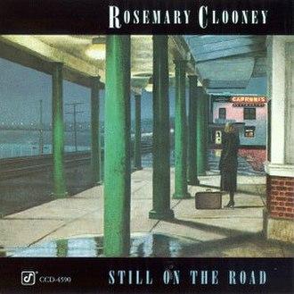 Still on the Road - Image: Roseroad