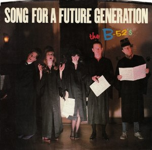 Song for a Future Generation - Image: Song for a Future Generation US single b 52s