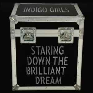 Staring Down the Brilliant Dream - Image: Staring Down the Brilliant Dream