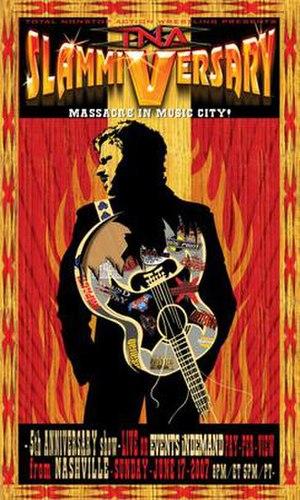 Slammiversary (2007) - Promotional poster featuring Jeff Jarrett