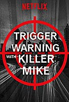 Trigger Warning With Killer Mike