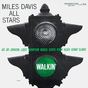 Walkin' - Image: Walkin Miles Davis All Stars