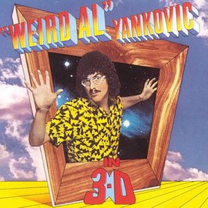 """Weird Al"" Yankovic in 3-D - Image: Weird Al Yankovic In 3 D"