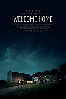 <i>Welcome Home</i> (2018 film) 2018 film with scheduled November 2018 release date