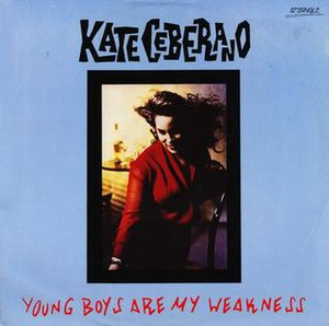 Young Boys Are My Weakness - Image: Young Boys are my Weakness by Kate Ceberano 2