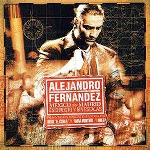 México – Madrid: En Directo Y Sin Escalas - Image: 2005Mexico Madrid