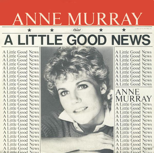 A Little Good News - Image: A Little Good News Anne Murray