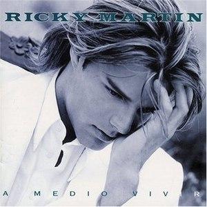 A Medio Vivir (album) - Image: A medio vivir original cover