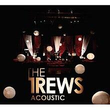 The Trews Acoustic Tour Setlist