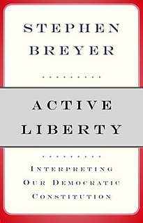 <i>Active Liberty</i> Book by Stephen Breyer