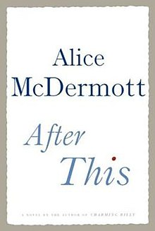 After This, by Alice McDermott.JPG