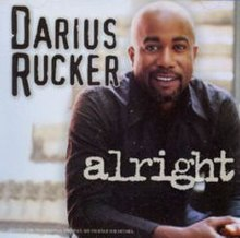 Alright Darius Rucker.jpg