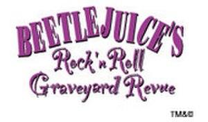 Beetlejuice's Rock and Roll Graveyard Revue - Image: Beetlejuicegraveyard