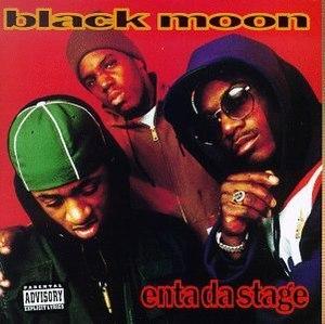 Enta da Stage - Image: Blackmoonr
