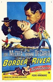 <i>Border River</i> 1954 film by George Sherman