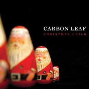 Christmas Child (EP) - Image: Christmas Child (Carbon Leaf album)