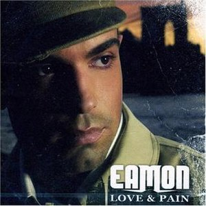 Love & Pain - Image: Eamonloveandpain