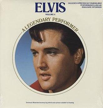 Elvis: A Legendary Performer Volume 4 - Image: Elvis A Legendary Performer Volume 4