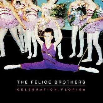 Celebration, Florida (album) - Image: Felice Celebration Florida
