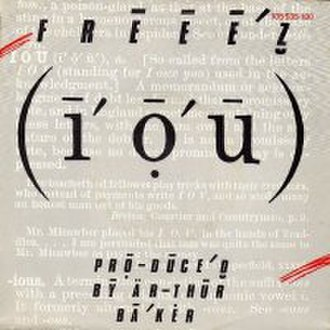 I.O.U. (Freeez song) - Image: Freeez IOU single cover