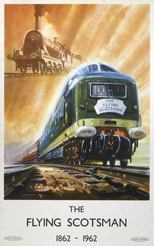 Flying Scotsman (train) - British Railways poster celebrating the centenary of the Flying Scotsman, the locomotives shown are a GNR Sturrock Single and a Class 55 Deltic