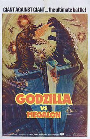 Godzilla vs. Megalon - Cinema Shares theatrical poster for the 1976 U.S release of Godzilla vs. Megalon. The poster (which spoofs the theatrical poster for King Kong) incorrectly places the monsters in a World Trade Center-based battle.