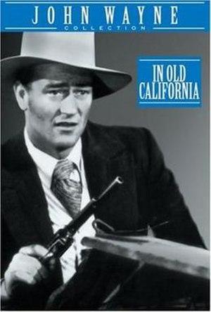 In Old California (1942 film) - Image: In Old California Film Poster