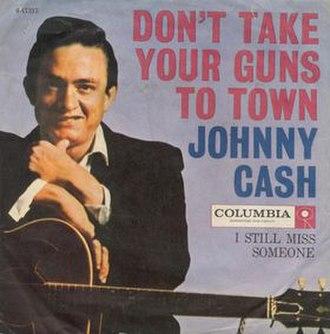 Don't Take Your Guns to Town - Image: Jcash Dont Take Guns