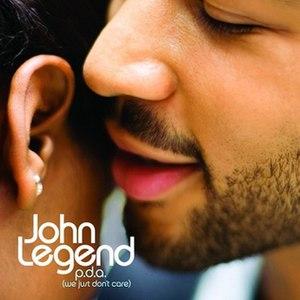 P.D.A. (We Just Don't Care) - Image: John Legend P.D.A. (We Just Don't Care)