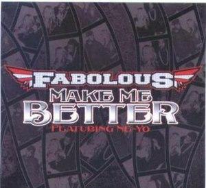 Make Me Better - Image: Make Me Better