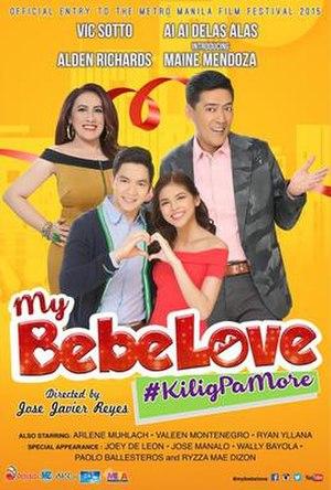 My Bebe Love: KiligPaMore - Film poster