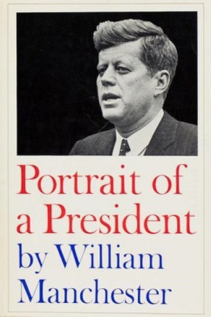 Portrait of a President - First edition (publ. Little, Brown)