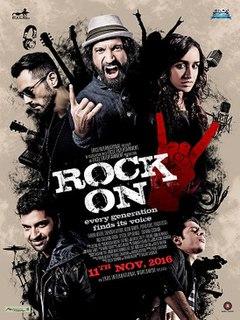 <i>Rock On 2</i> 2016 Indian musical drama film
