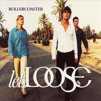 Rollercoaster (Let Loose album) - Image: Rollercoaster by Let Loose