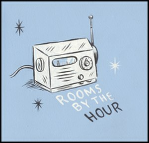 Rooms by the Hour - Artwork for Rooms by the Hour re-release