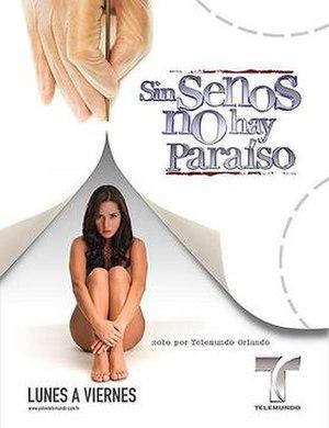Sin senos no hay paraíso - Image: Sin senos no hay paraiso poster 2008