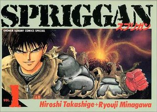 <i>Spriggan</i> (manga) Manga by Hiroshi Takashige and Ryōji Minagawa and its adaptations