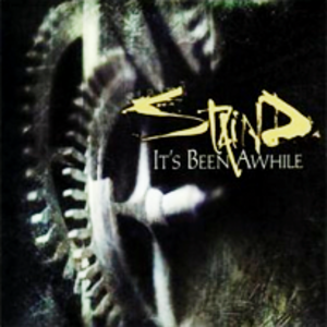 It's Been Awhile - Image: Staind it's been awhile